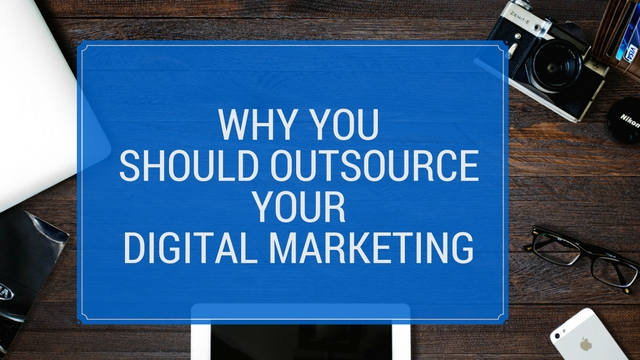 why-outsource-digital-marketing