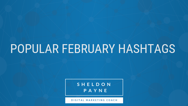 Popular February Hashtags