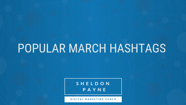 Popular March Hashtags