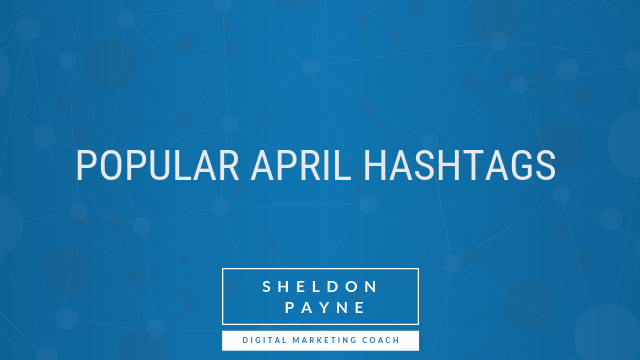 Popular April Hashtags