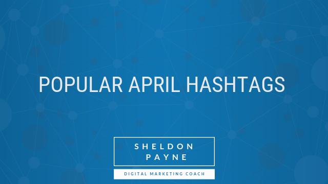 Popular April Hashtags